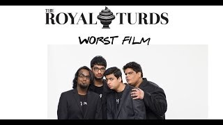 Royal Turds 2013 - Worst Film by Tanmay Bhat, Gursimran Khamba