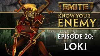 SMITE Know Your Enemy #20 - Loki