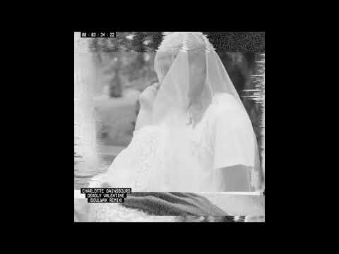 Charlotte Gainsbourg - Deadly Valentine (Soulwax Remix) [Official Audio]