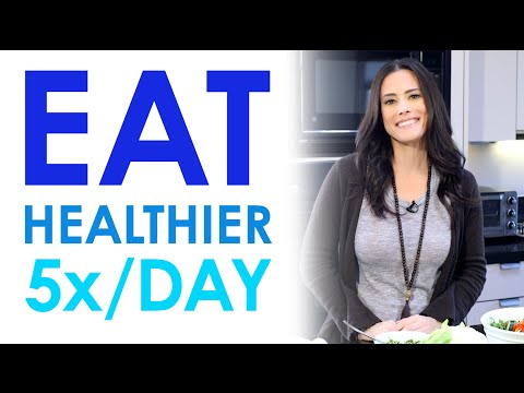 How to Eat Healthier: Eat Veggies 5x a Day | Keri Glassman ...