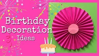 Easy Birthday Decoration ideas (Mass Crafts)