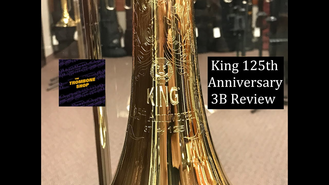 King 125th Anniversary 3B Review | Trombone News