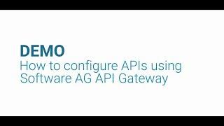 DEMO: so konfigurieren Sie die APIs verwenden die Software AG-API-Gateway