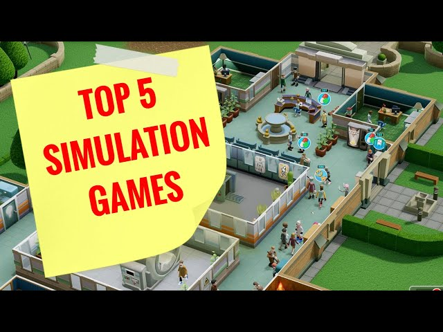 TOP 5 SIMULATION GAMES | to try in 2020