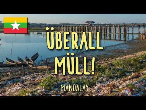 Müllproblem in Myanmar! | Mandalay, Südostasien Vlog #11