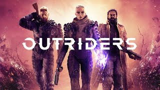 OUTRIDERS | ТРЕЙЛЕР (на русском)