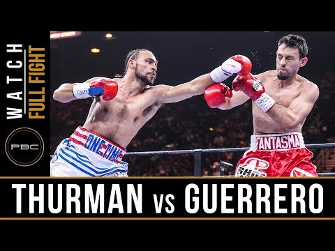 FULL FIGHT: Thurman vs Guerrero - 3/7/15 - PBC on NBC