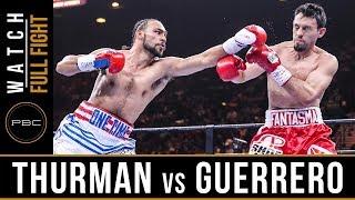 Thurman vs Guerrero FULL FIGHT: March 7, 2015 - PBC on NBC