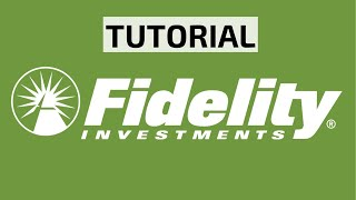 Fidelity website tutorial   how to use the platform