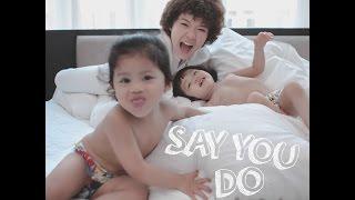 Tiên Tiên - Say You Do