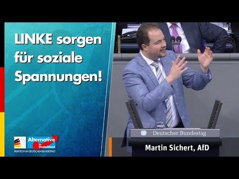 LINKE sorgen für soziale Spannungen! - Martin Sichert - AfD-Fraktion im Bundestag