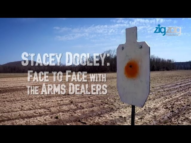 Stacey Dooley; Face to face with the arm dealers
