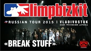 Limp Bizkit - Break Stuff (Live, Vladivostok, 29.10.2015)