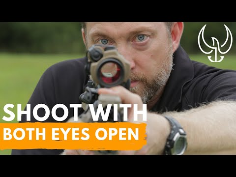 Eye Dominance and How To Shoot with Both Eyes Open