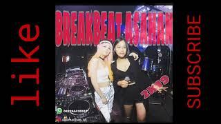 BREAKBEAT ASAHAN 2K19 MANTUL DJNYA