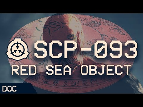 SCP-093 - Red Sea Object 🔴 : Object Class - Euclid : Extradimensional SCP