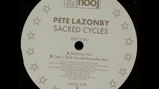 Pete Lazonby ‎– Sacred Cycles (Medway Mix)