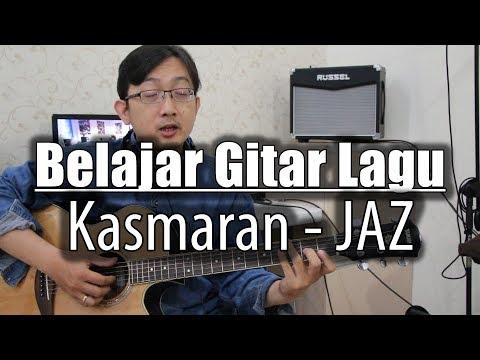 Belajar Gitar Lagu - Kasmaran (JAZ)