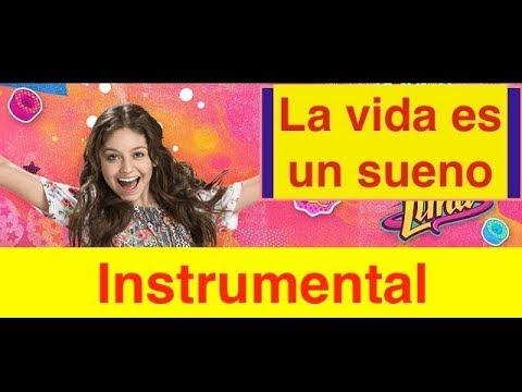 Soy Luna - La Vida Es un Sueño Instrumental