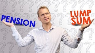 Should I Take a Lump Sum or Monthly Pension Payments? | How to Decide