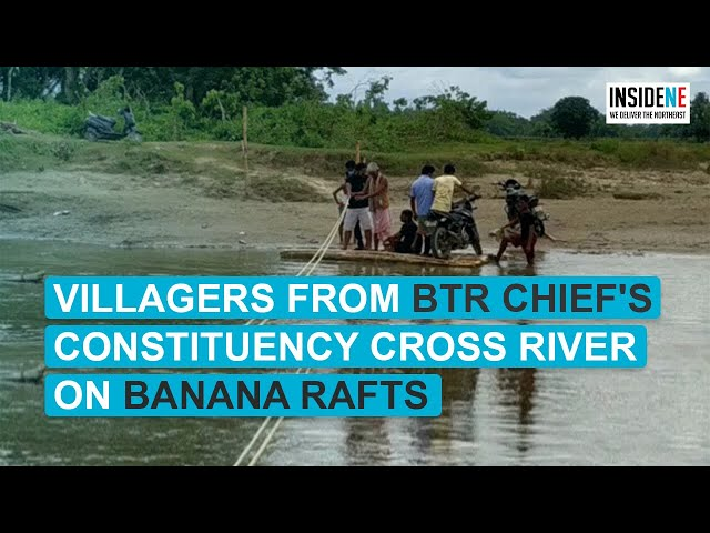 Villagers use banana rafts to cross river in BTR chief's constituency