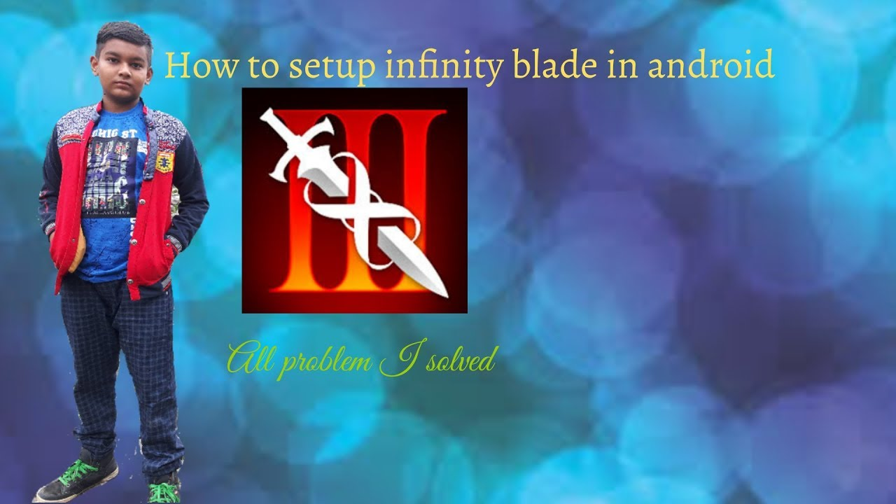 How to setup infinity blade in android - YouTube
