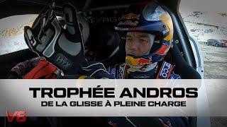 [TROPHEE ANDROS] En immersion avec Sébastien Loeb