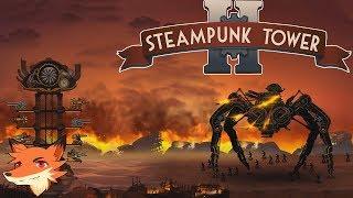 STEAMPUNK TOWER 2 [FR] On largue une tour armée jusqu