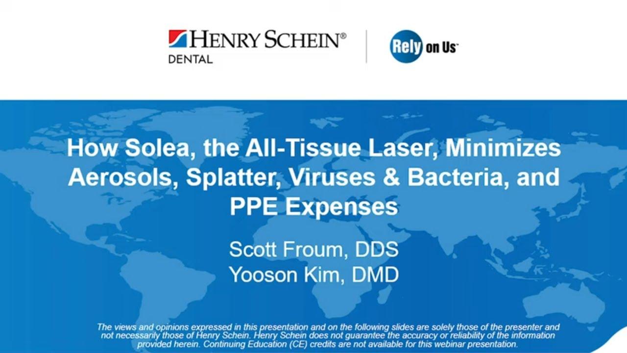 How Solea, the All-Tissue Laser, Minimizes Aerosols, Splatter, Viruses & Bacteria, and PPE