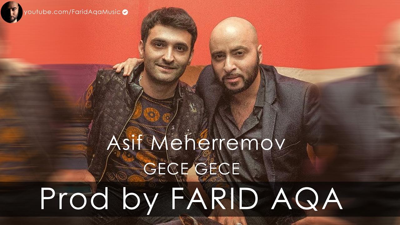 asif-meherremov-gece-gece-prod-by-farid-aqa-farid-aqa
