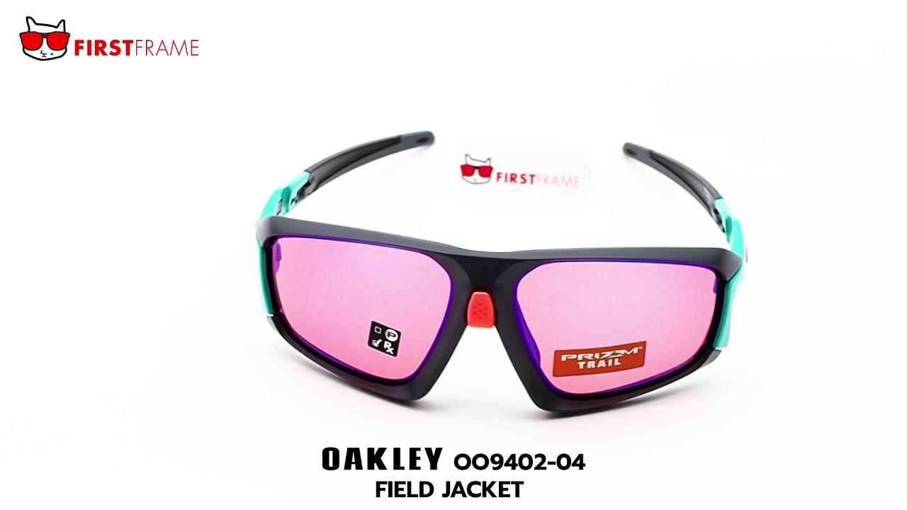 fa031c4b409 OAKLEY OO9402-04 FIELD JACKET - YouTube