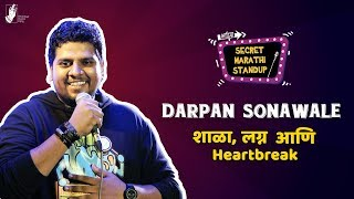 School, Marriage & Heartbreak | Darpan Sonawale | Marathi Standup Comedy | #bhadipa