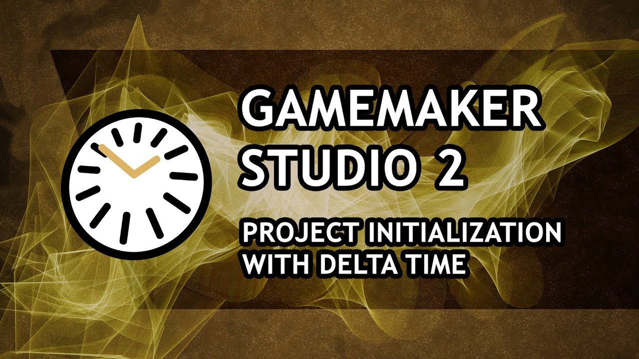 GameMaker Studio 2 Tutorial [ADVANCED] - Project Initialization with Delta  Time - [Episode #1]