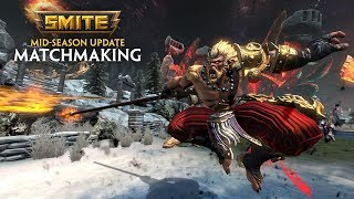SMITE - 5.13 Mid-Season Update - Matchmaking