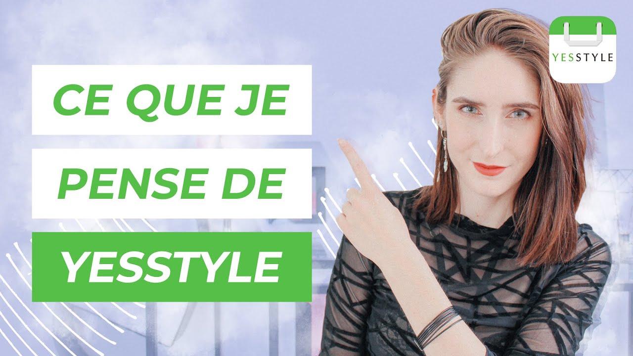Mon Honnête Avis Sur YesStyle – Après 10'300 $ Dépensés Sur YesStyle 💸