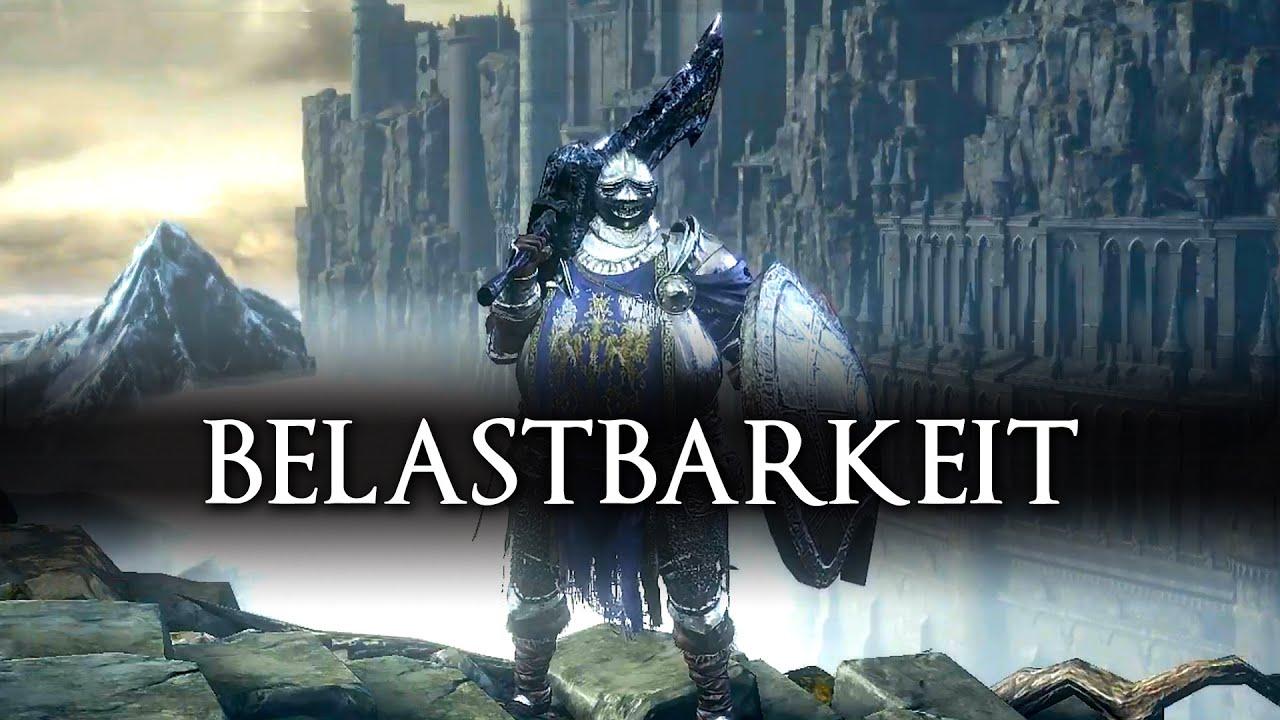 Dark Souls 3 Belastbarkeit