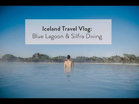 Iceland Travel Vlog: Blue Lagoon & Silfra Diving