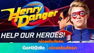Baixar Henry Danger: Help Our Heroes | Nickelodeon | GoNoodle