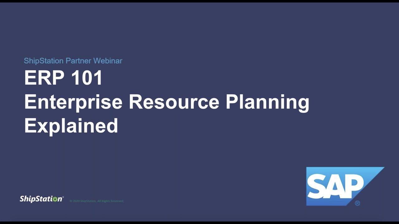 Download ERP 101: Enterprise Resource Planning Explained (Webinar)