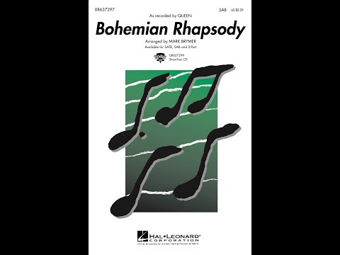 Bohemian Rhapsody (SAB Choir) - Arranged by Mark Brymer