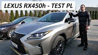 Lexus RX450h [Pierwsze Wrażenia] Jazda Próbna - TEST PL
