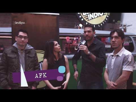 AFK - Entrevista en The Indigo Show