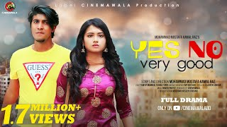Yes No Very Good - Tawsif Mahbub - Tasnia Farin HD.mp4