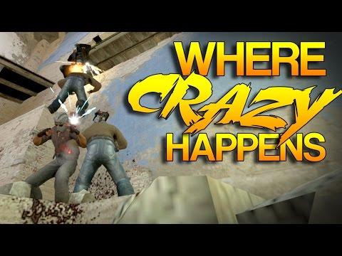 CS:GO - Where CRAZY Happens! #25
