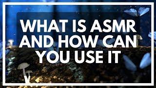ASMR For Lucid Dreaming Finally Explained! (Autonomous Sensory Meridian Response)