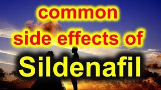SILDENAFIL common side effects