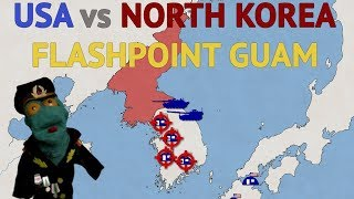 USA vs North Korea: Flashpoint Guam