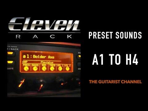Digidesign Eleven Rack Preset Sounds a1 to h4 pt1 of 3