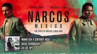 Narcos: Mexico - Diego Verdaguer - Mamá Ven A Sentarte Aquí (Official Soundtrack)