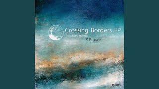 Crossing Borders (Original Mix)